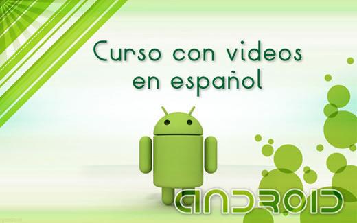Curso gratuito de Android con videos en español