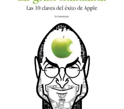 Descarga gratis La gran manzana. Las 10 claves del éxito de Apple