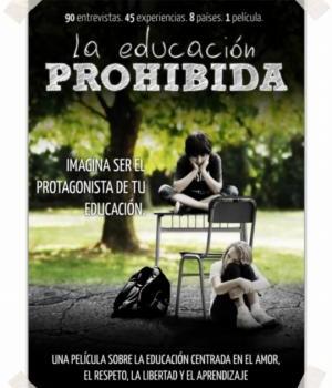 La Educación Prohibida, una película sobre otras formas de ver la educación