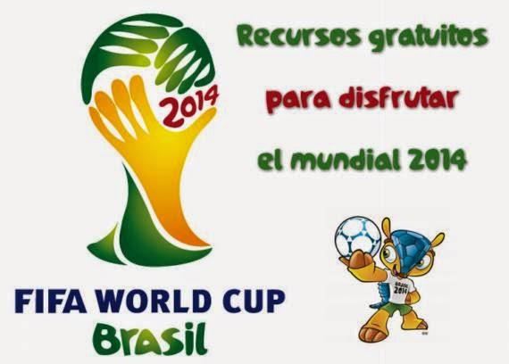 Recursos gratuitos para disfrutar el Mundial de Fútbol Brasil 2014
