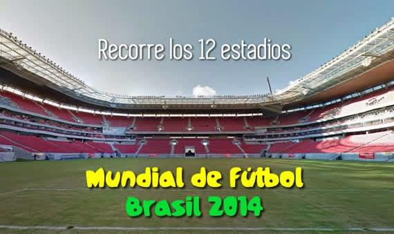 Recorre los 12 estadios del Mundial Brasil 2014