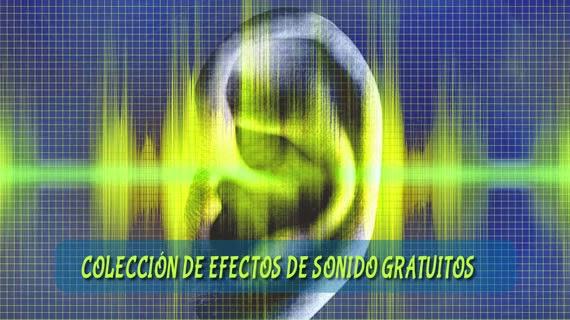 Banco de efectos de sonido para descargar gratuitamente