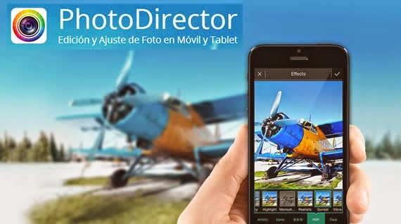 PhotoDirector. Editor fotográfico para móviles y tablets
