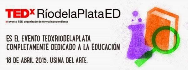 Sigue online las conferencias TedxRíodelaPlataED 2015