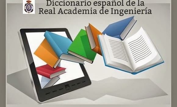 Diccionario español de la Real Academia de Ingeniería