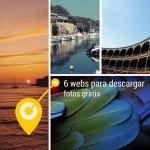 6 webs para descargar fotos HD gratis