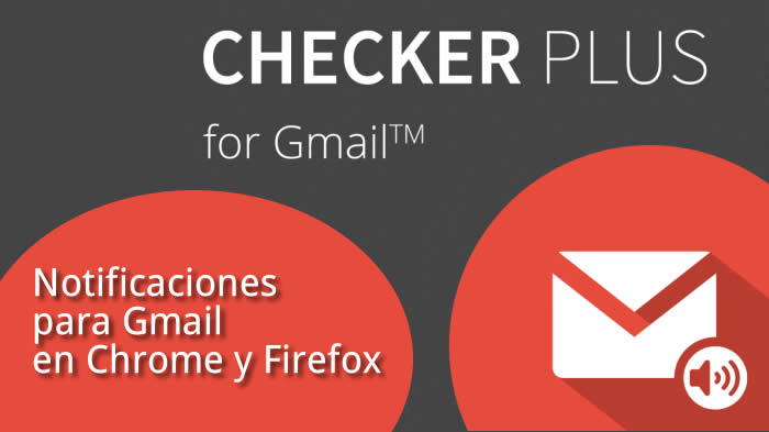 CheckerPlusForGmail-para-firefox-y-chrome