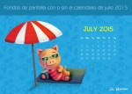 Fondos de pantalla con o sin el calendario del mes de julio de 2015