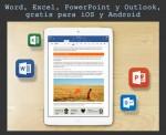 Word, Excel, PowerPoint y Outlook, gratis para móviles