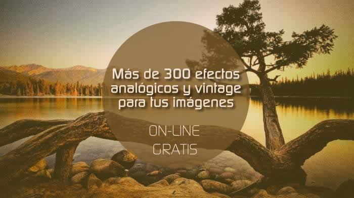 Más de 300 efectos analógicos y vintage para aplicar a tus imágenes