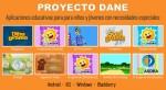 Proyecto Dane. Juegos para niños y jóvenes con necesidades especiales