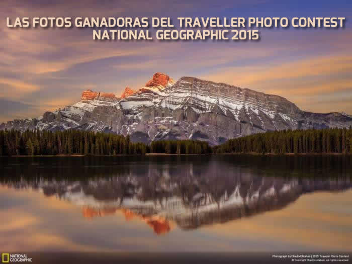 Todas las fotos del Traveller Photo Contest National Geographic 2015