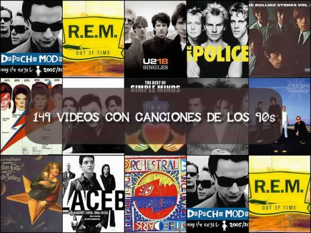 Playlist con 149 videos con música de los 90s