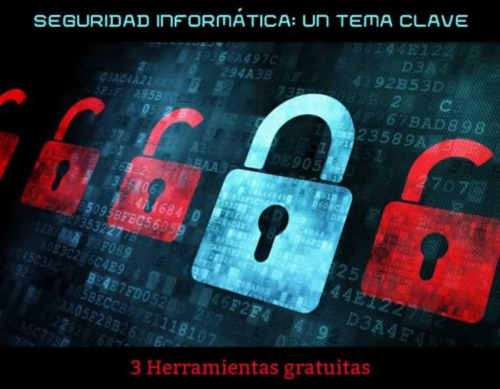 Seguridad informática: un tema clave en estos tiempos