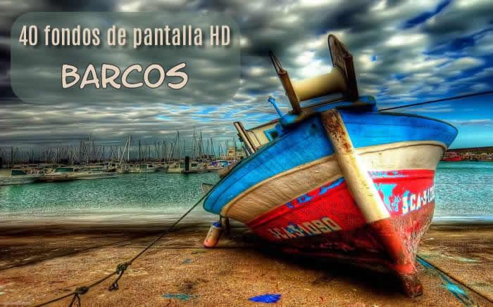 40 impresionantes fondos de pantalla temáticos en HD: Barcos
