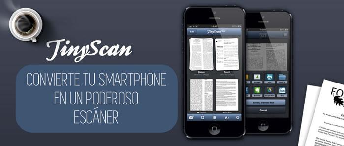 Cómo Convertir tu Smartphone en un Poderoso Escáner