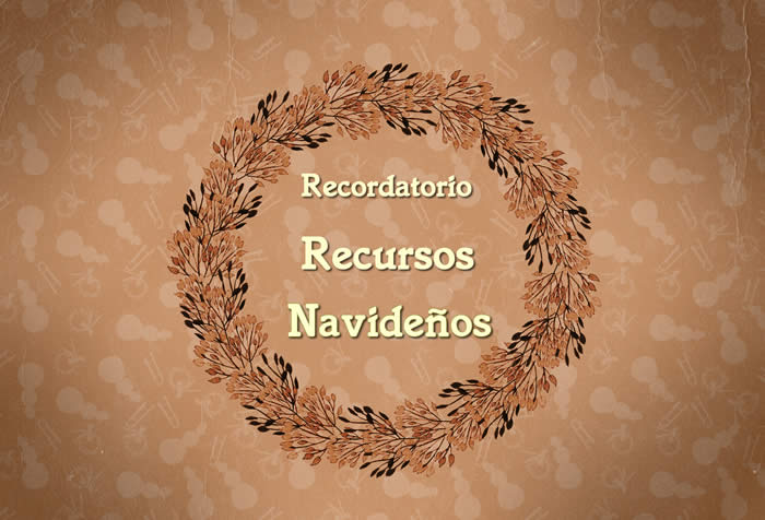 Recordatorio recursos para la Navidad y el año nuevo
