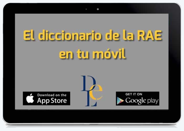 DLE. El diccionario de la RAE en tu móvil