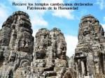 Recorre los templos camboyanos declarados Patrimonio de la Humanidad