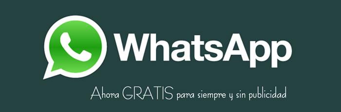 WhatsApp, ahora GRATIS para siempre y sin publicidad