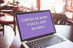 Cursos de Word y Excel 2016 en video