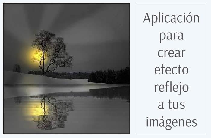 Reflet. Útil herramienta para aplicar efecto reflejo a tus imágenes