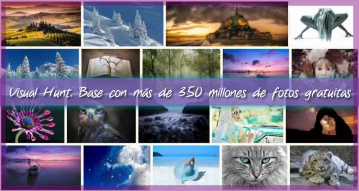 Visual Hunt. Base con más de 350 millones de fotos gratuitas