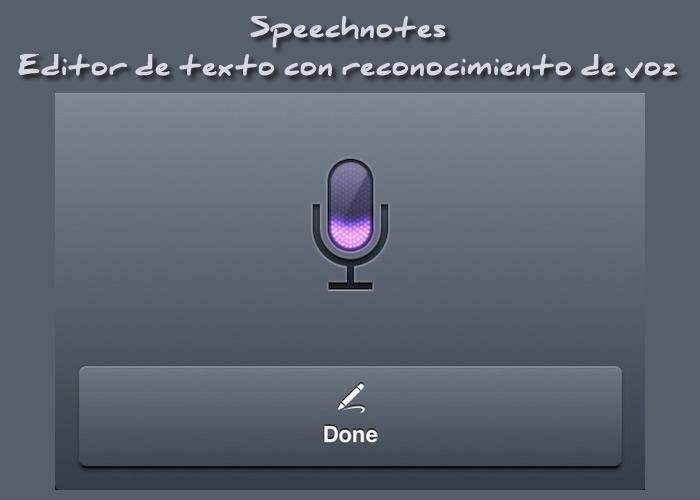 Speechnotes. Editor de texto con reconocimiento de voz