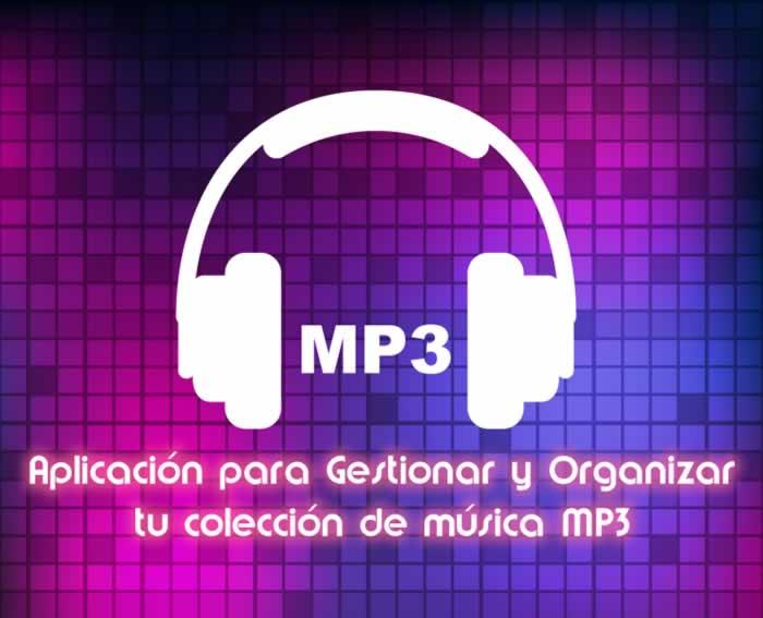 Aplicación para Gestionar y Organizar tu Colección de Música MP3