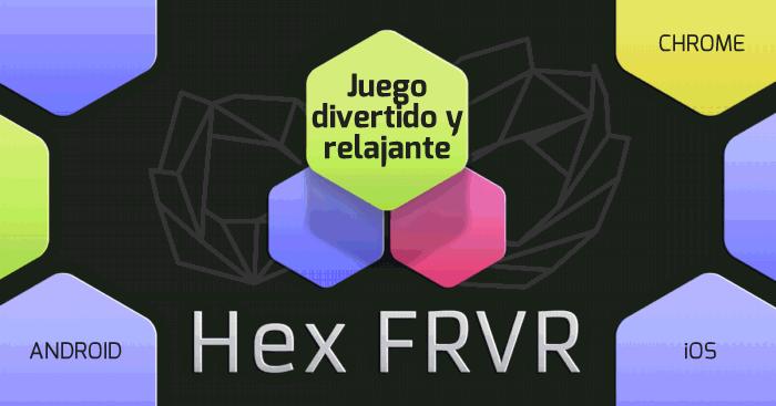 HEX, juego entretenido, divertido y relajante