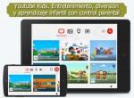 Youtube Kids. Entretenimiento, diversión y aprendizaje infantil con control parental