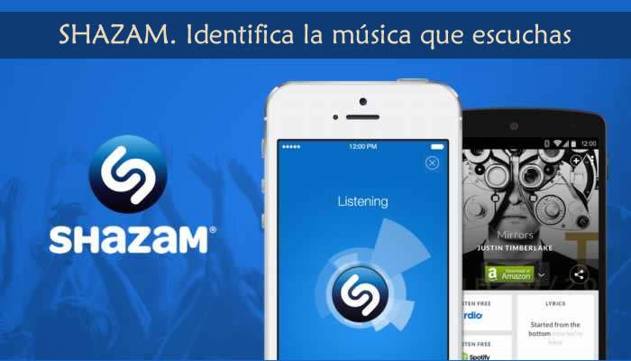 Shazam. Aplicación que identifica la música que escuchas
