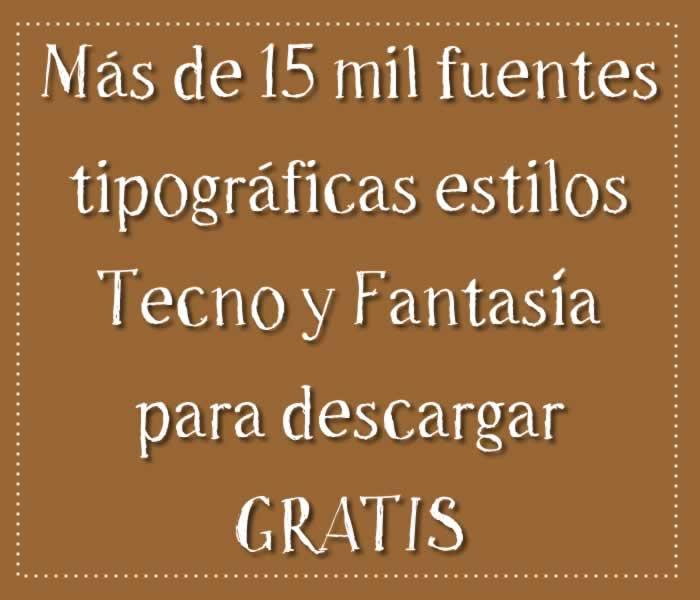 Más de 15 mil fuentes estilos Fantasía y Tecno para descargar gratis
