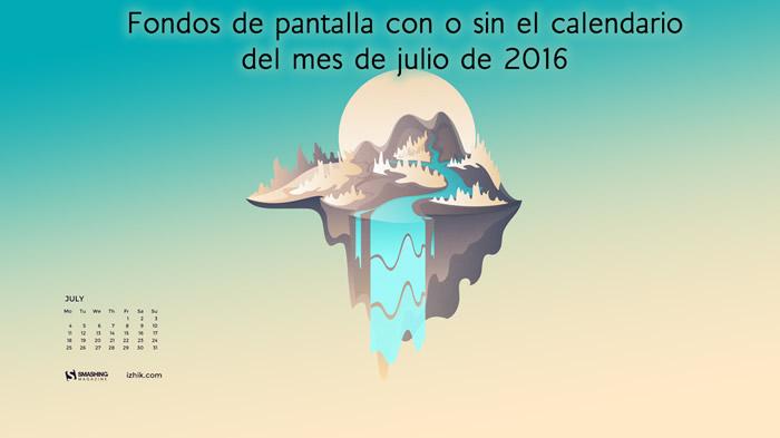 Fondos de pantalla con o sin el calendario del mes de julio de 2016