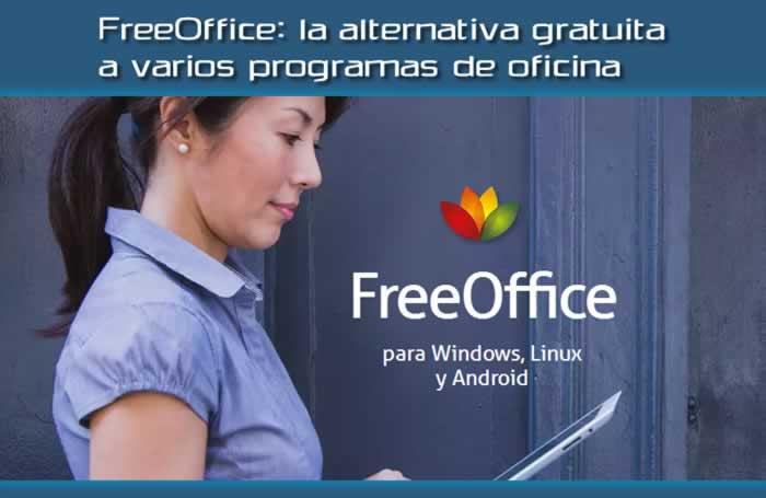 FreeOffice: la alternativa gratuita a varios programas de oficina