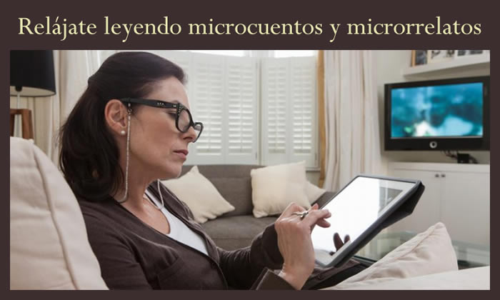 Relájate leyendo microcuentos y microrrelatos