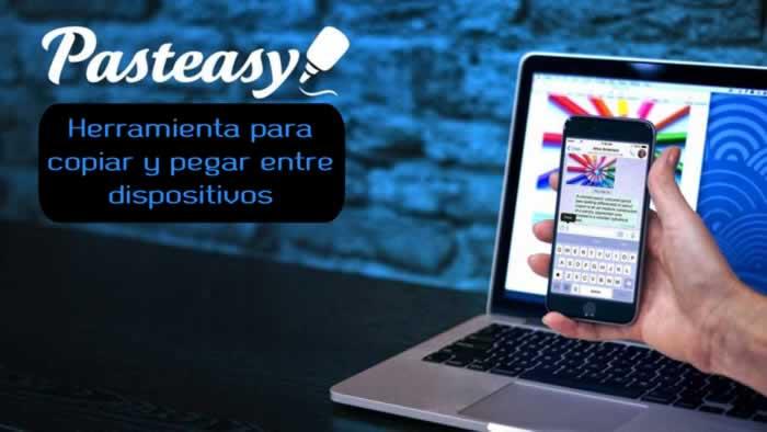 Pasteasy. Herramienta para copiar y pegar texto e imágenes entre dispositivos