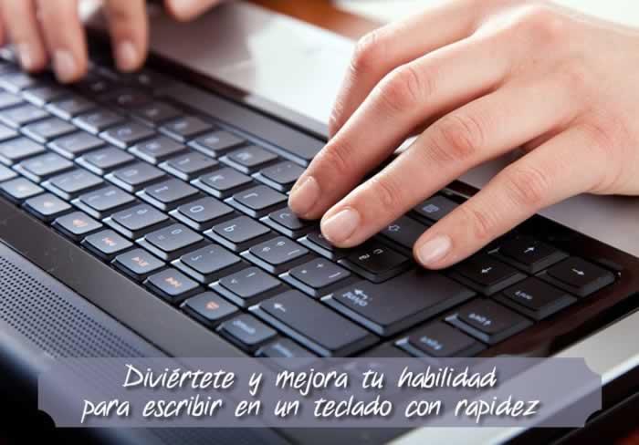 Diviértete y mejora tu habilidad para escribir en un teclado con rapidez
