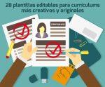 28 plantillas editables para curriculums más creativos y originales