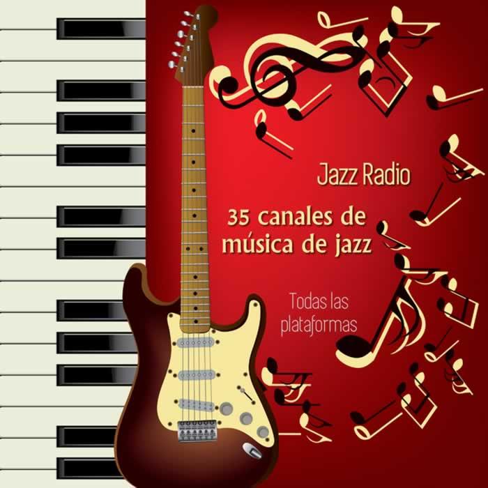 Jazz Radio. 35 canales de música de jazz