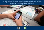 5 Aplicaciones para estudiar on-line desde cualquier móvil