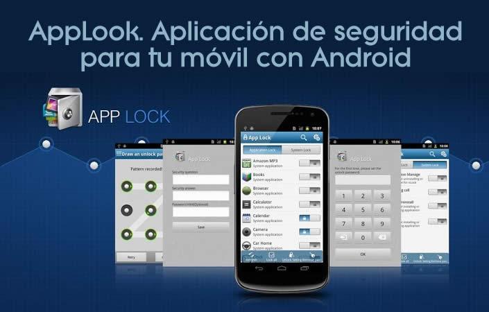 Cerradura AppLook. Aplicación de seguridad para tu móvil con Android