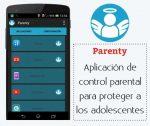 Parenty, aplicación de control parental para proteger a los adolescentes