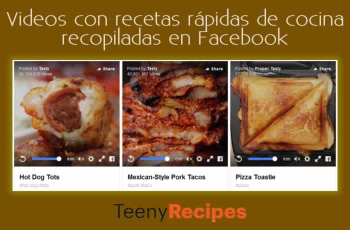 Videos con recetas rápidas de cocina recopiladas en Facebook