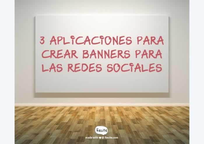 3 Aplicaciones para crear banners para las redes sociales