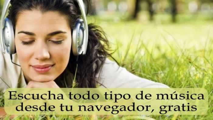 Escucha todo tipo de música desde tu navegador, gratis