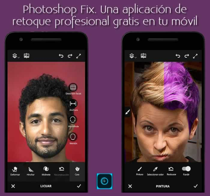 Photoshop Fix. Una aplicación de retoque fotográfico profesional gratis en tu móvil