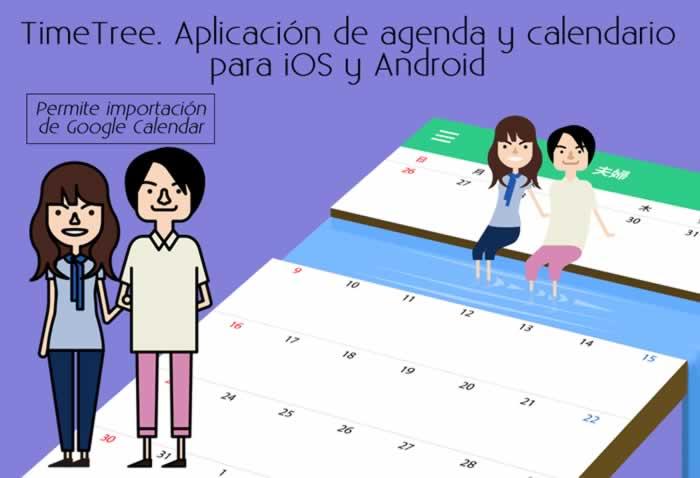 TimeTree. Aplicación de agenda y calendario para iOS y Android