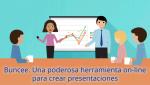 Buncee. Una poderosa herramienta on-line para crear presentaciones
