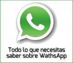 Todo lo que tienes que saber sobre WhatsApp
